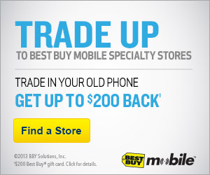 Best Buy Mobile Trade-In Program – Receive Up To A $200 Gift Card