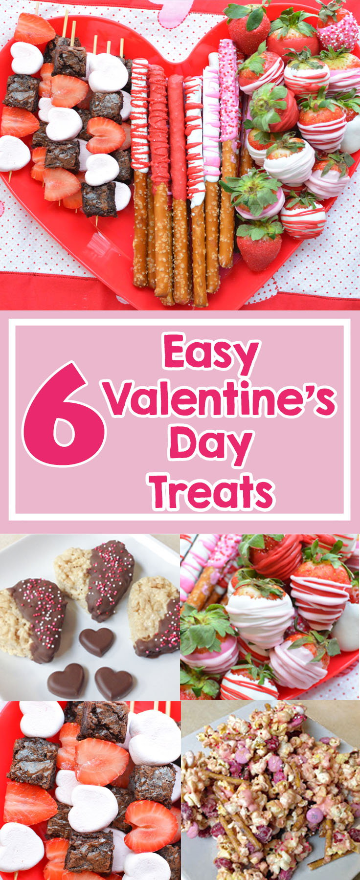 6 easy Valentines Day Treats