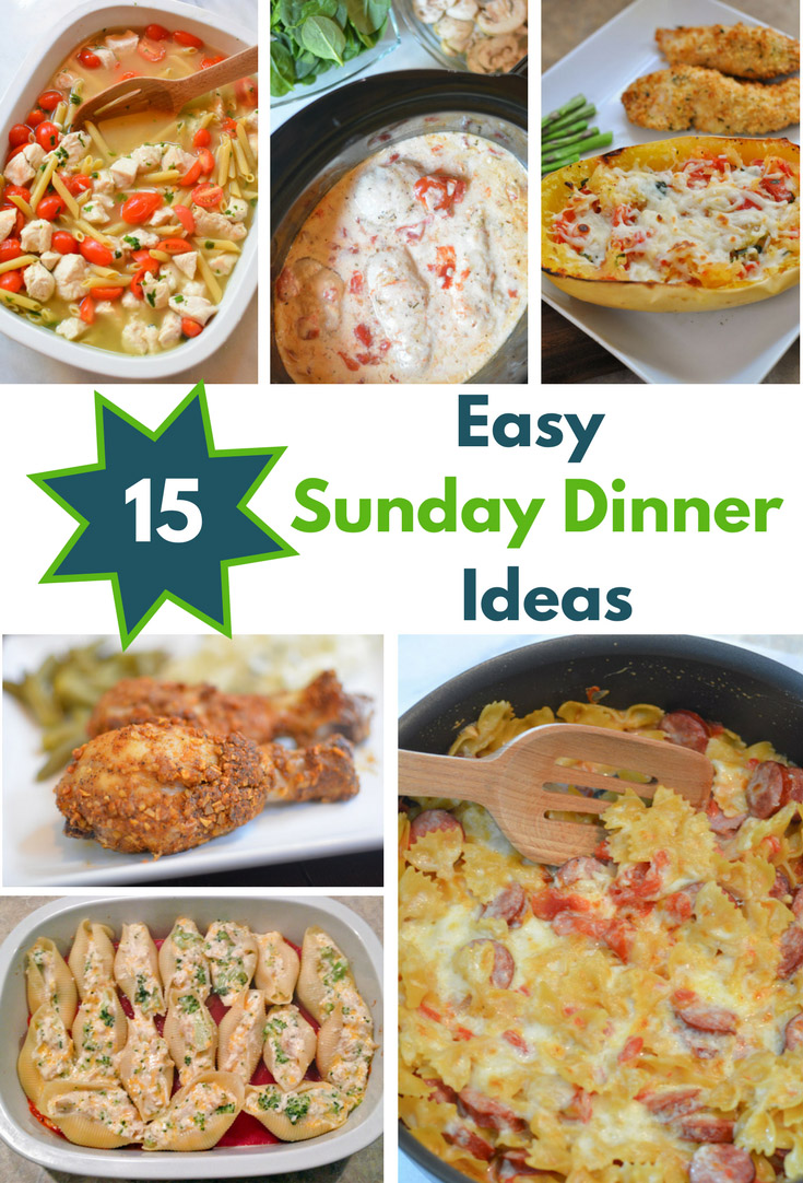 15 Easy Sunday Dinner Recipes - Mommy's Fabulous Finds