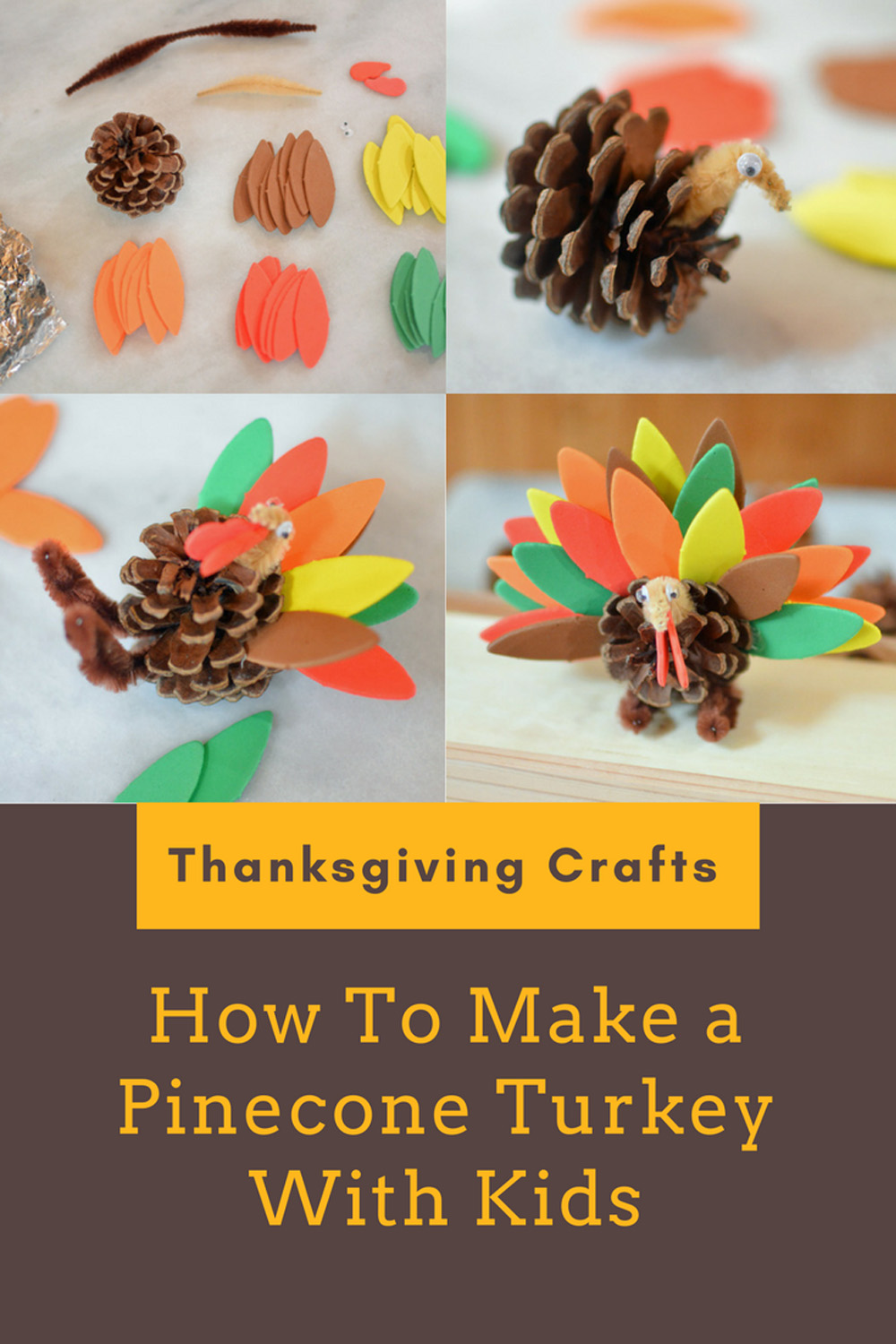 Thanksgiving Crafts For Kids How To Make A Pinecone Turkey