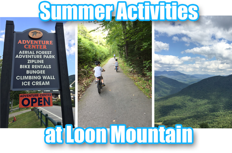 Summer Activities at Loon Mountain